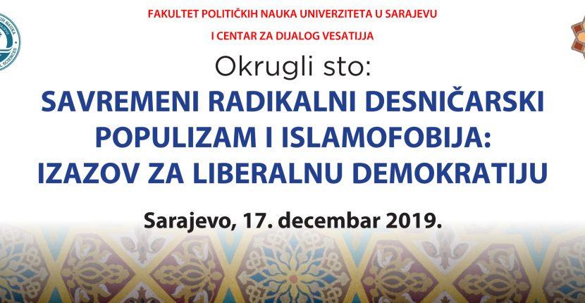 """Okrugli sto """"Savremeni radikalni desničarski populizam i islamofobija:  izazov za liberalnu demokratiju"""""""